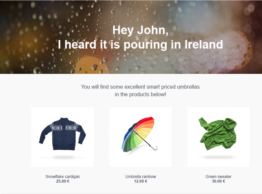 The email marketing software Moosend even lets users send campaigns based on the weather